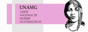 Unión Nacional de Mujeres Guatemaltecas (UNAMG)